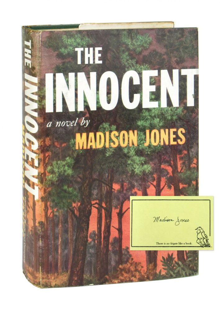 The Innocent [Signed Bookplate Laid in]. Madison Jones.