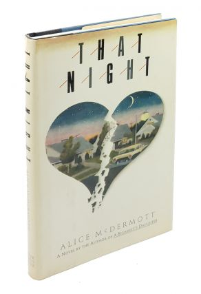 That Night. Alice McDermott