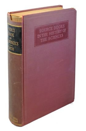 A Source Book in Mathematics [Source Books in the History of the Sciences]. David Eugene Smith