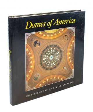 Domes of America. William Seale