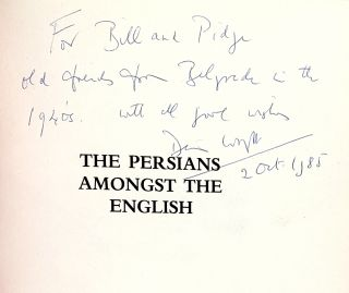 The Persians Amongst the English: Episodes in Anglo-Persian History