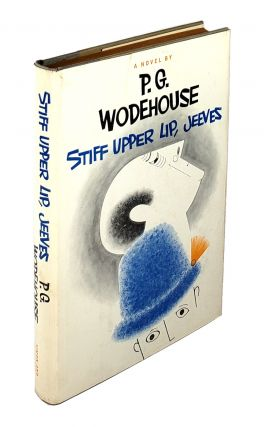 Stiff Upper Lip, Jeeves. P. G. Wodehouse