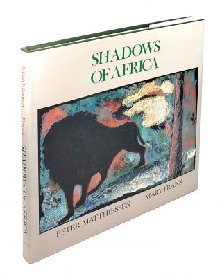Shadows of Africa. Peter Matthiessen.