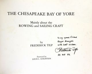 The Chesapeake Bay of Yore: Mainly About the Rowing and Sailing Craft