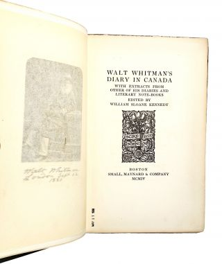 Walt Whitman's Diary in Canada, with Extracts from Other of His Diaries and Literary Note-Books