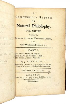 A Compendious System of Natural Philosophy with Notes Containing The Mathematical Demonstrations, and Some Occasional Remarks [Vol I Only]