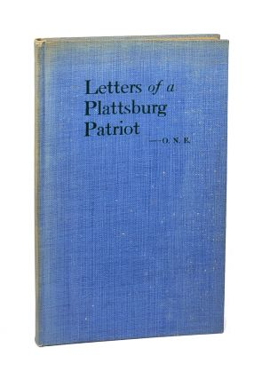 Letters of a Plattsburg Patriot. O N. E., W. C. Larned, John Bryson Barnes
