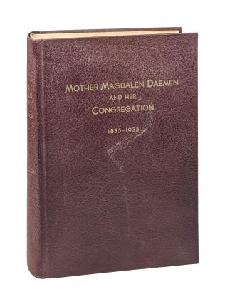 Mother Magdalen Daemen and Her Congregation: Sisters of St. Francis of Penance And Christian...
