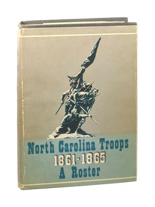 North Carolina Troops 1861-1865: A Roster - Vol. V, Infantry (11th - 15th Regiments). Weymouth T....