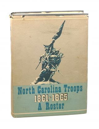 North Carolina Troops 1861-1865: A Roster - Vol. X, Infantry (38th-39th and 42nd-44th Regiments)....