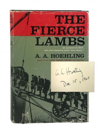 The Fierce Lambs [Signed]. A A. Hoehling