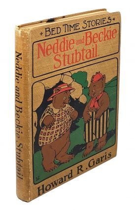 Neddie And Beckie Stubtail: Two Nice Bears. Howard R. Garis.