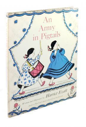 An Army in Pigtails. Harriet Evatt