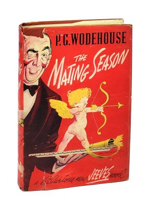 The Mating Season. P G. Wodehouse