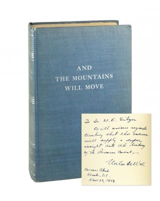 And the Mountains Will Move: The Story of the Building of the Panama Canal [Signed]. Miles P....