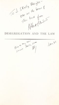 Desegregation and the Law: The Meaning and Effect of the School Segregation Cases [Signed to Judge J. Skelly Wright]