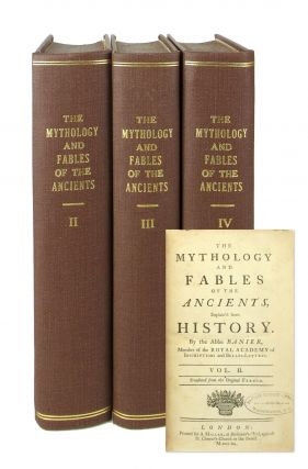 The Mythology and Fables of the Ancients, Explained from History [Vols II - IV]. Abbé...