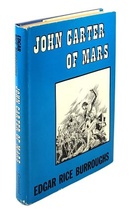 John Carter of Mars. Edgar Rice Burroughs