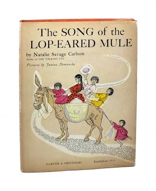 The Song of the Lop-Eared Mule. Natalie Savage Carlson, Janina Domanska