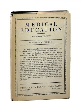 Medical Education: A Comparative Study. Abraham Flexner