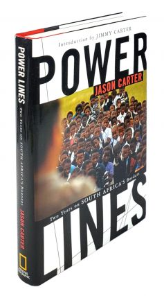 Power Lines: Two Years on Africa's Borders. Jason Carter, Jimmy Carter, Intro