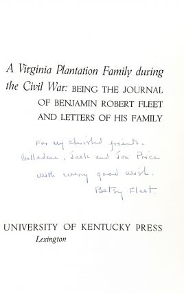 Green Mount: A Virginia Plantation Family During The Civil War; Being the Journal of Benjamin Robert Fleet And Letters of His Family
