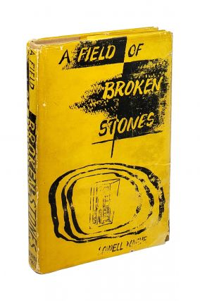 A Field of Broken Stones. Lowell Naeve, David Wieck