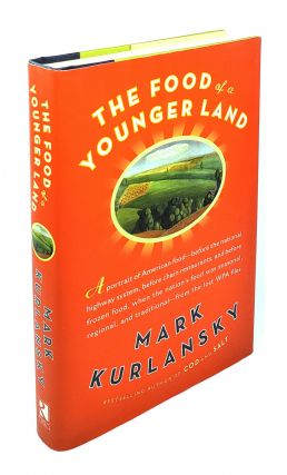The Food of a Younger Land. Mark Kurlansky