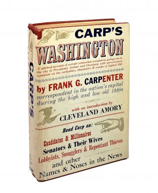 Carp's Washington. Frank G. Carpenter, Frances Carpenter, Cleveland Amory, ed., intro