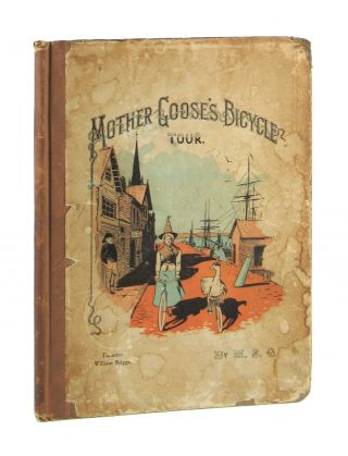 Mother Goose's Bicycle Tour. M S. G., Mary Susan Goose
