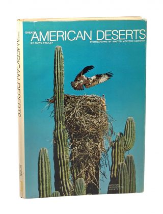 Great American Deserts [Signed by Edwards + Signed Bookplate]. Rowe Findley, Walter Meayers...