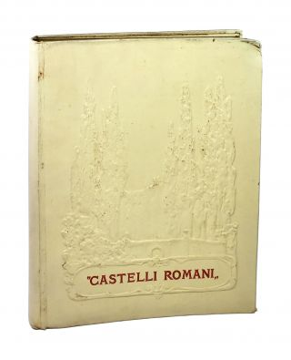 Castelli Romani: An Account of Certain Towns and Villages in Latium. Edoardo De Fonseca