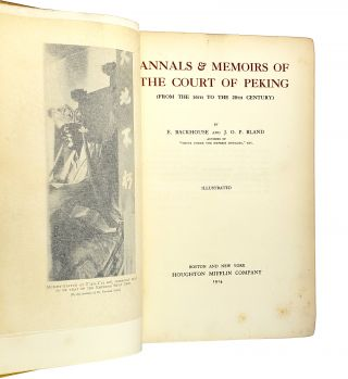 Annals & Memoirs of the Court of Peking: From the 16th to the 20th Century