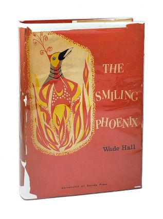 The Smiling Phoenix: Souther Humor from 1865-1914 [Inscribed to Worth Bingham]. Wade Hall