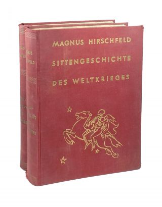 Sittengeschichte des Weltkrieges [Sexual History of the World War] (2 Volumes). Magnus Hirschfeld