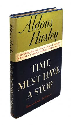 Time Must Have a Stop. Aldous Huxley