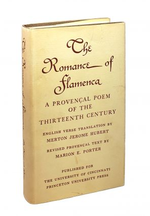 The Romance of Flamenca: A Provencal Poem of the Thirteenth Century. Merton Jerome Hubert, Marion...