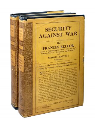 Security Against War (Two Volumes): Volume I International Controversies; Volume II...