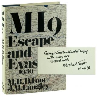 MI9: Escape and Evasion, 1939-1945 [Signed to George C. Constantinides). M R. D. Foot, J M. Langley