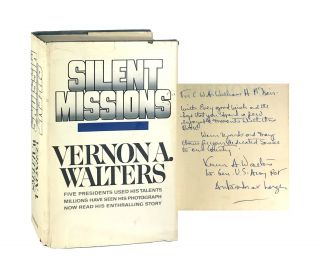 Silent Missions [Signed]. Vernon A. Walters