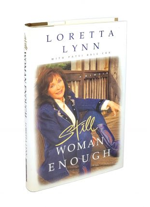 Still Woman Enough: A Memoir. Loretta Lynn