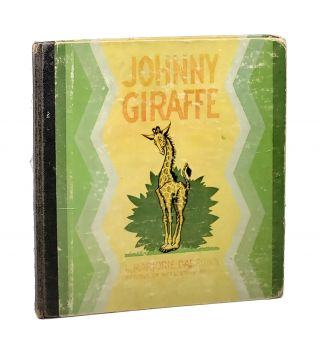 Johnny Giraffe. Marjorie Barrows, Nell Stolp Smock