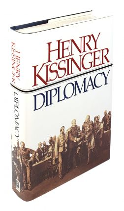 Diplomacy. Henry Kissinger