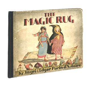 The Magic Rug. Ingri d'Aulaire, Edgar Parin d'Aulaire, F O. C. Darley