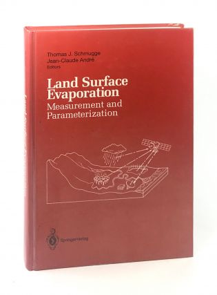 Land Surface Evaporation: Measurement and Parameterization [Piers Sellers copy]. Thomas J....