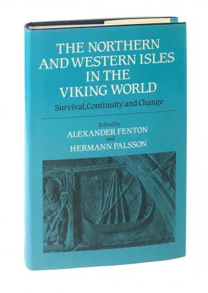 The Northern and Western Isles in the Viking World: Survival, Continuity and Change. Alexander...