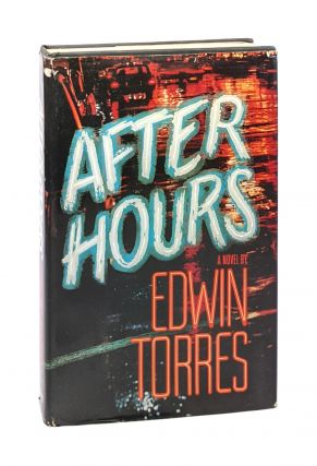 After Hours. Edwin Torres