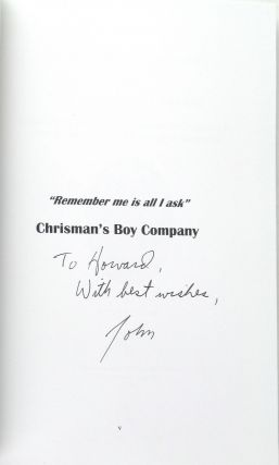 """""""Remember Me is All I Ask"""": Chrisman's Boy Company: A History of the Civil War Service of Company A, 3rd Battalion, Virginia Mounted Reserves [Inscribed and Twice Signed]"""