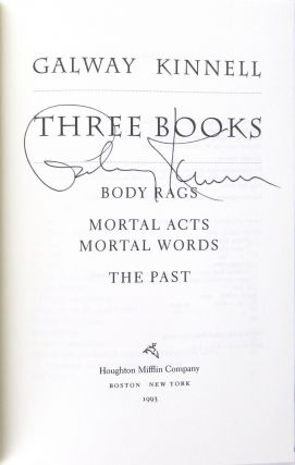 Three Books: Body Rags; Mortal Acts, Mortal Words; The Past [Signed]