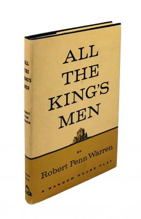 All the King's Men: A Play. Robert Penn Warren.